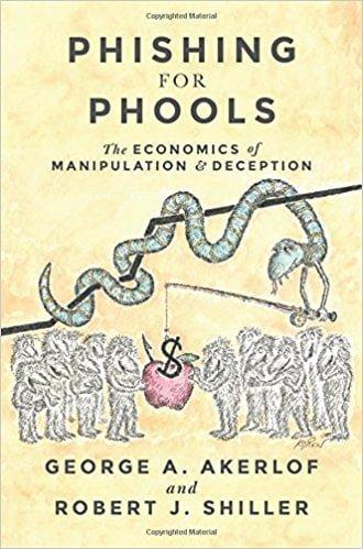 Phising for Phools - Libro de economía conductual de George A. Akerlof