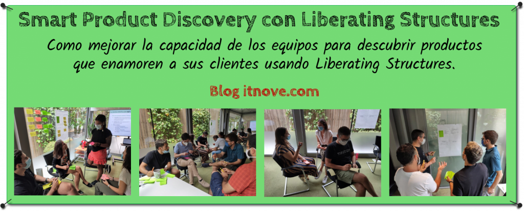 Smart Product Discovery con Liberating Structures