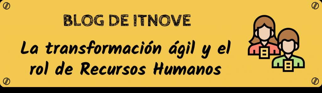 Agilidad y recursos humanos