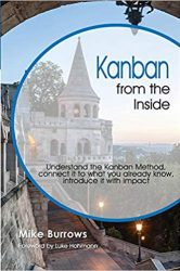 Kanban from the Inside. Mike Burrows